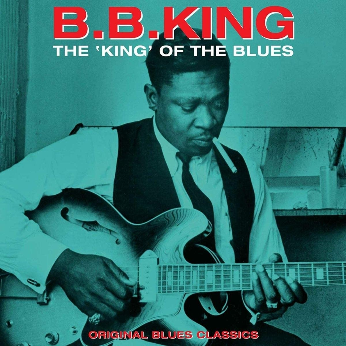 B.B. King ‎– The King Of The Blues - Original Blues Classics