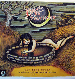Drive-By Truckers ‎– The Fine Print (A Collection Of Oddities And Rarities) 2003-2008