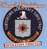 Good Riddance ‎– Operation Phoenix