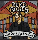 Luke Combs – This One's For You Too