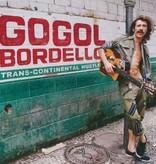 Gogol Bordello – Trans-Continental Hustle
