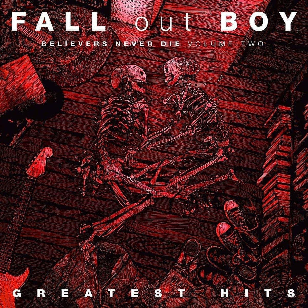 Fall Out Boy ‎– Believers Never Die (Volume 2)
