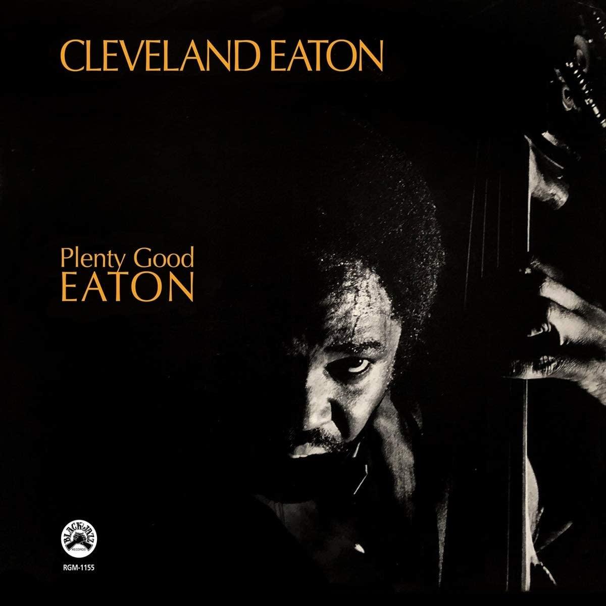 Cleveland Eaton – Plenty Good Eaton
