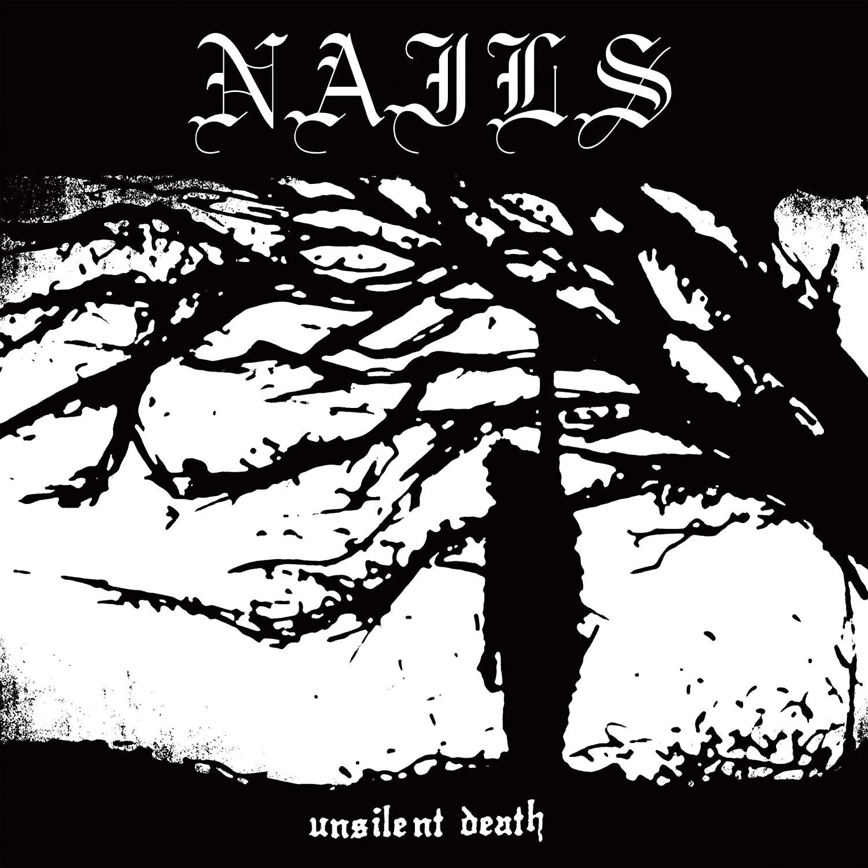 Nails – Unsilent Death