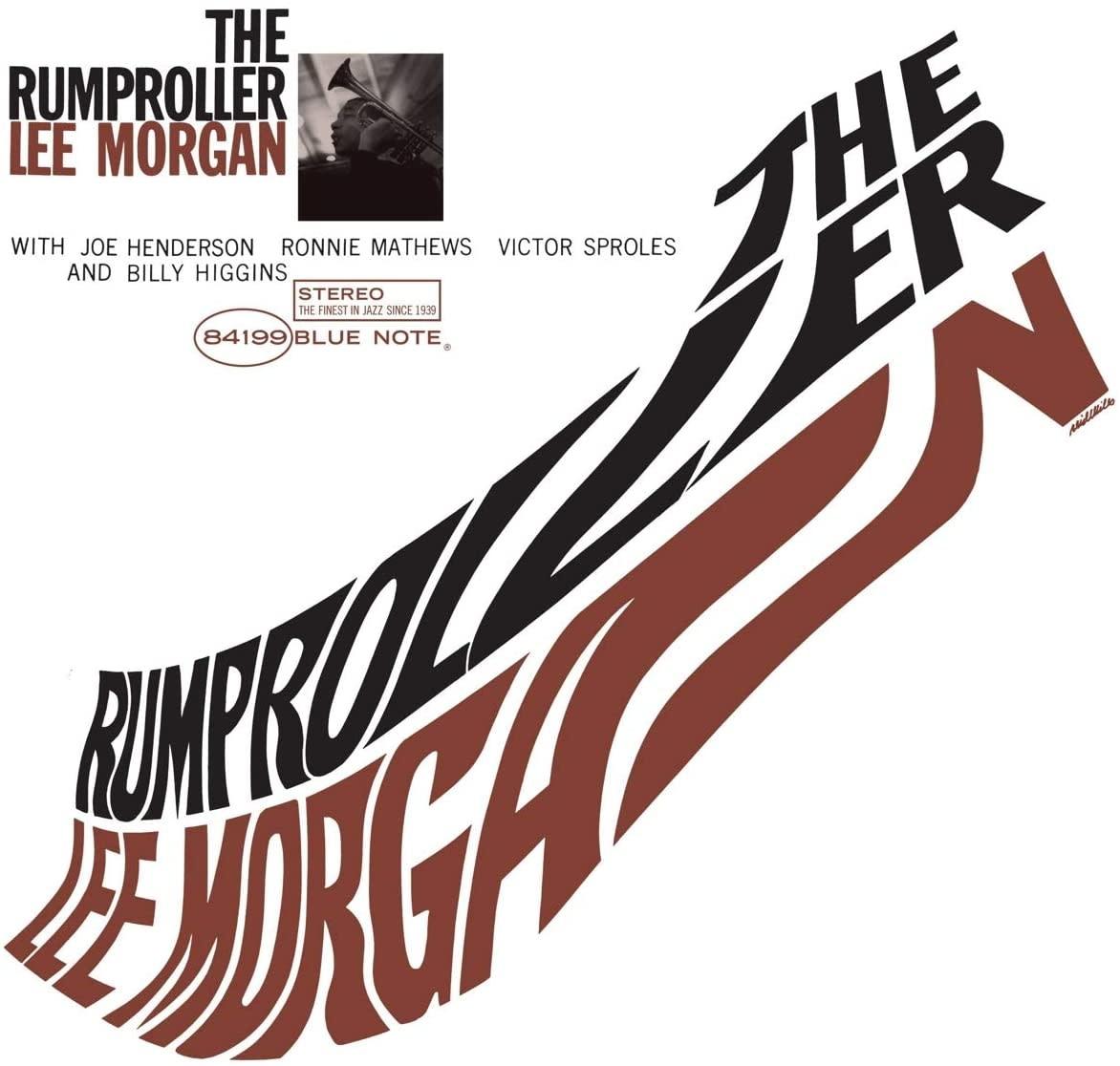 Lee Morgan – The Rumproller