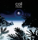 Coil – Musick To Play In The Dark