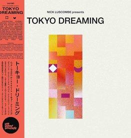 Various - Nick Luscombe Presents Tokyo Dreaming