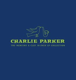 Charlie Parker ‎– The Mercury & Clef 10-Inch LP Collection