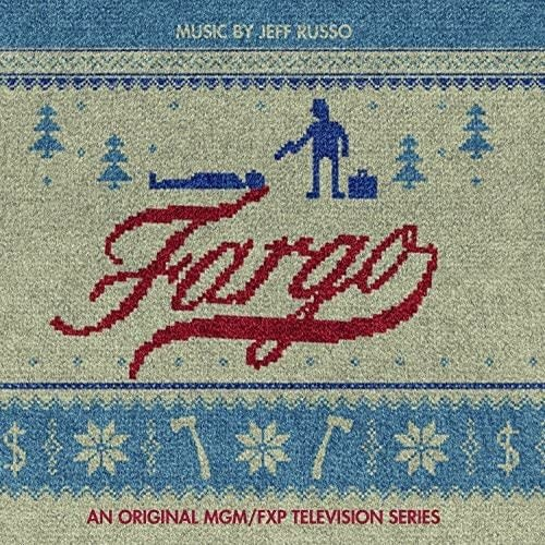Jeff Russo – Fargo (An Original MGM/FXP Television Series)