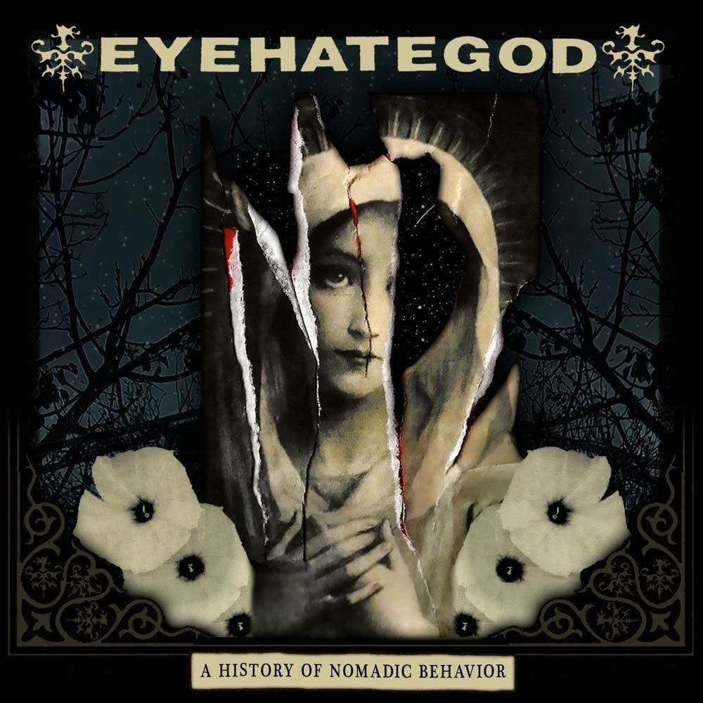 EyeHateGod – A History Of Nomadic Behavior