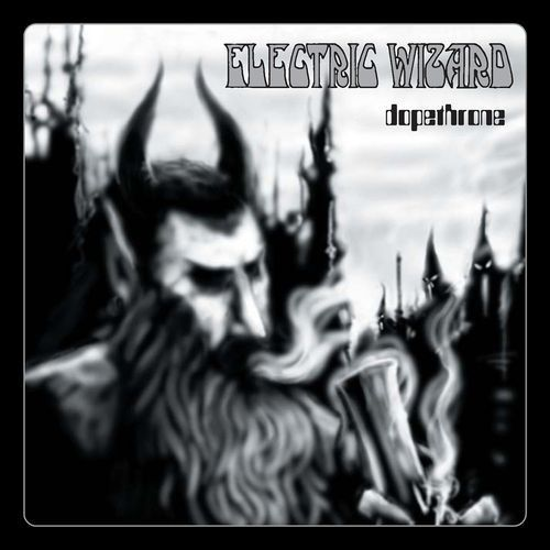 Electric Wizard - Dopethrone
