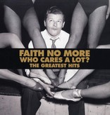 Faith No More ‎– Who Cares A Lot? The Greatest Hits
