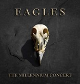 Eagles ‎– The Millennium Concert