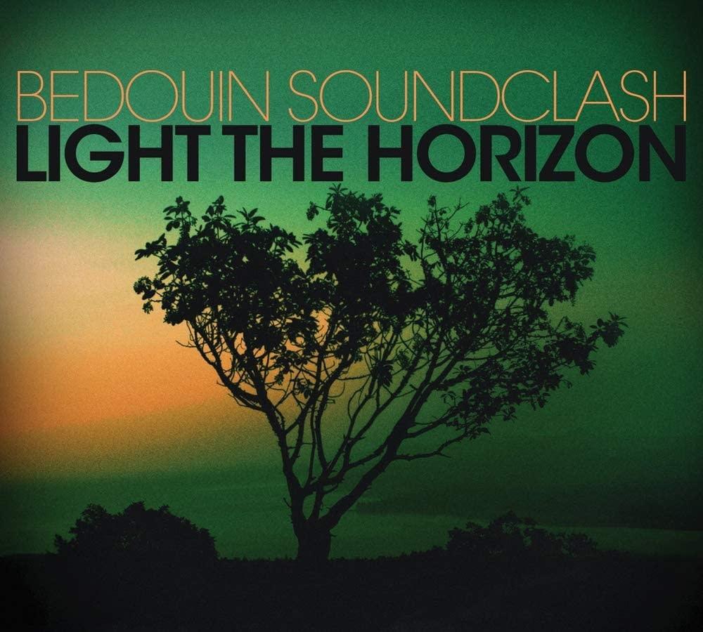 Bedouin Soundclash – Light The Horizon