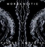 Morganistic – Fluids Amniotic