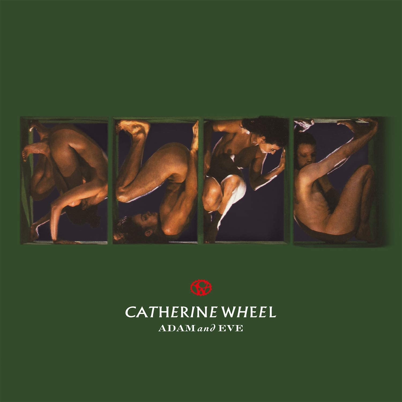 Catherine Wheel – Adam And Eve