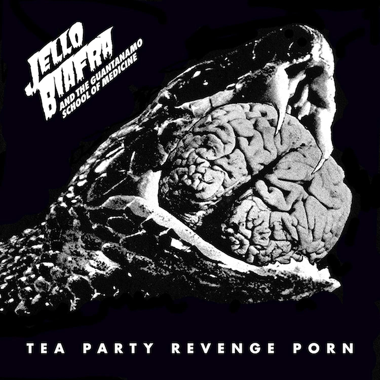 Jello Biafra And The Guantanamo School Of Medicine – Tea Party Revenge Porn