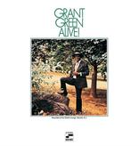 Grant Green – Alive!