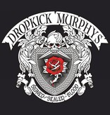 Dropkick Murphys - Signed And Sealed In Blood