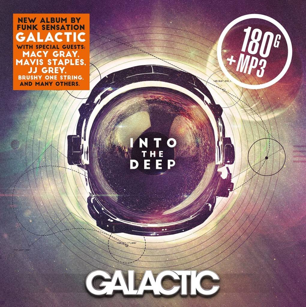Galactic - Into The Deep