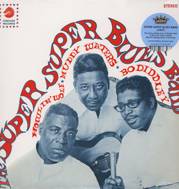 Howlin' Wolf, Muddy Waters & Bo Diddley – The Super Super Blues Band