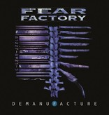 Fear Factory – Demanufacture (25th Anniversary Edition)