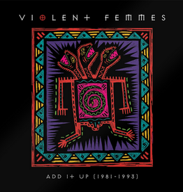 Violent Femmes – Add It Up (1981-1993)