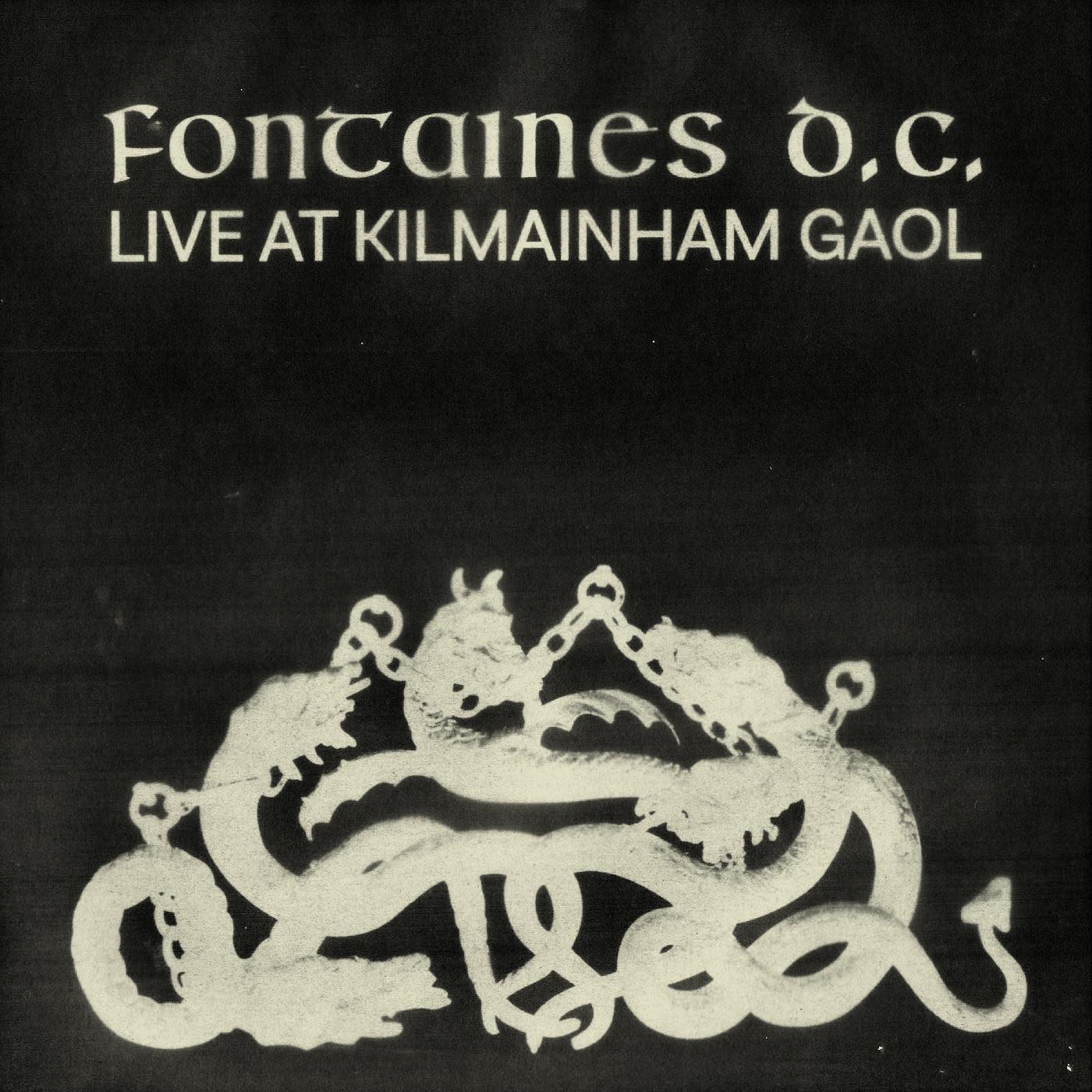 Fontaines D.C. - Live at Kilmainham Gaol