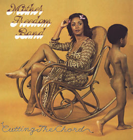 Mother Freedom Band – Cutting The Chord
