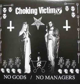 Choking Victim - No Gods/No Managers
