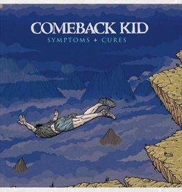 Comeback Kid - Symptoms + Cures