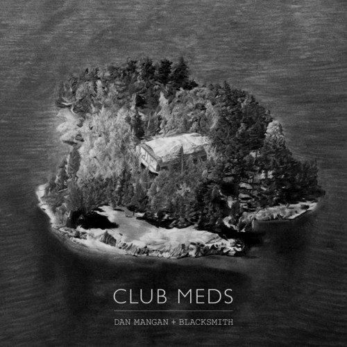 Dan Mangan & Blacksmith - Club Meds