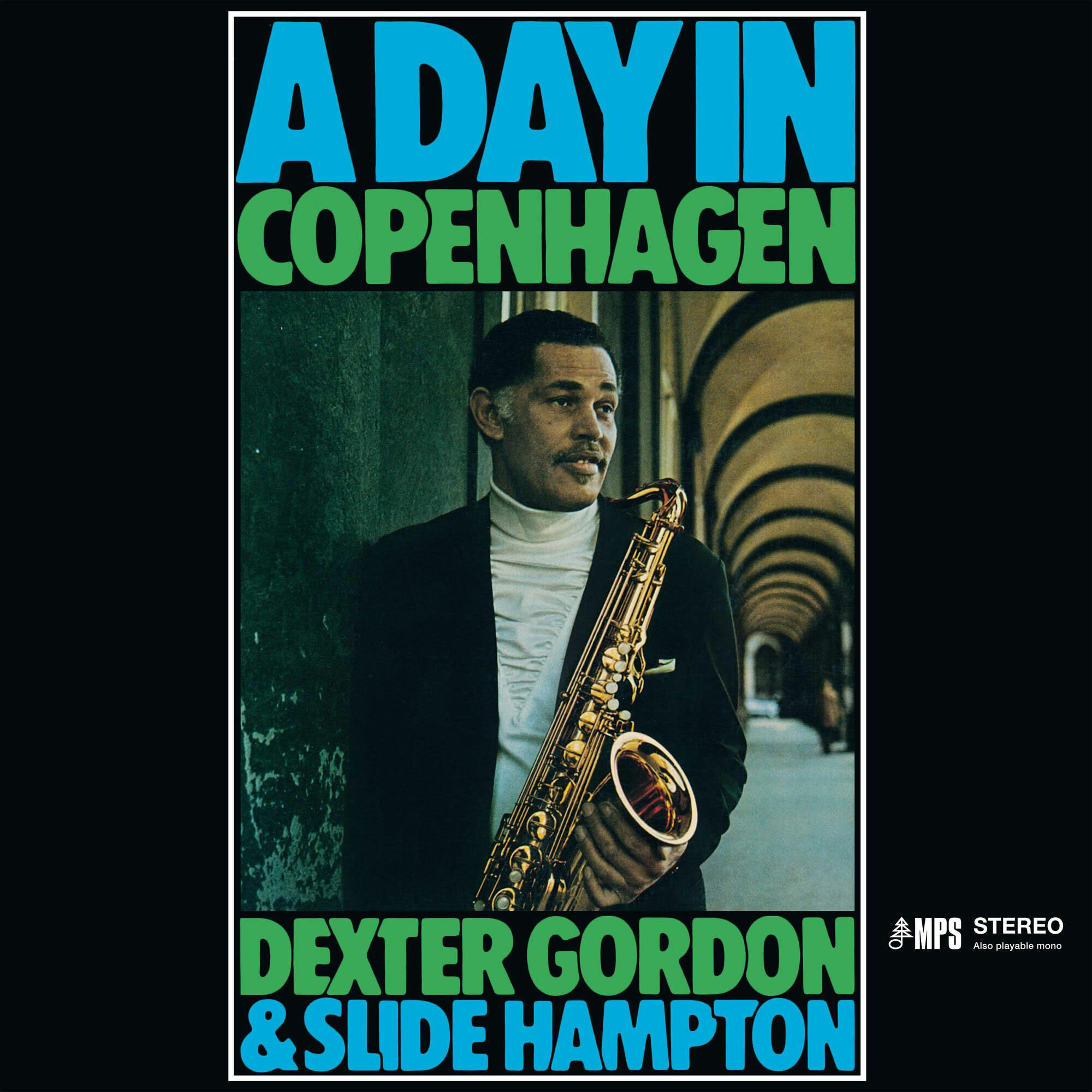 Dexter Gordon & Slide Hampton – A Day In Copenhagen