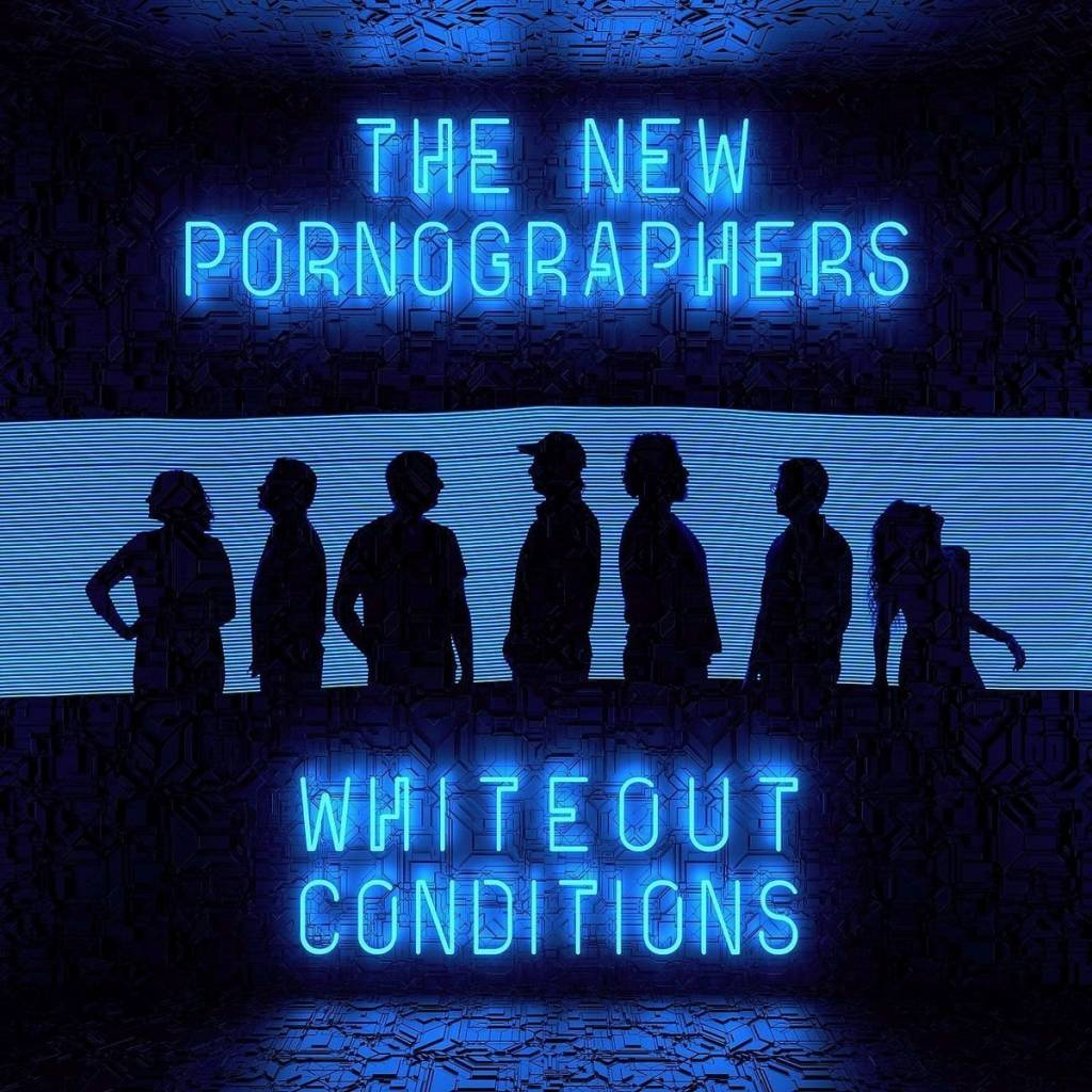 New Pornographers - White Out Conditions