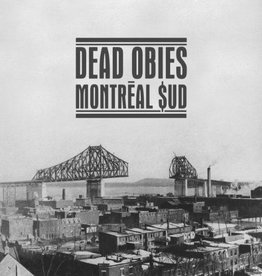 Dead Obies - Montreal Sud