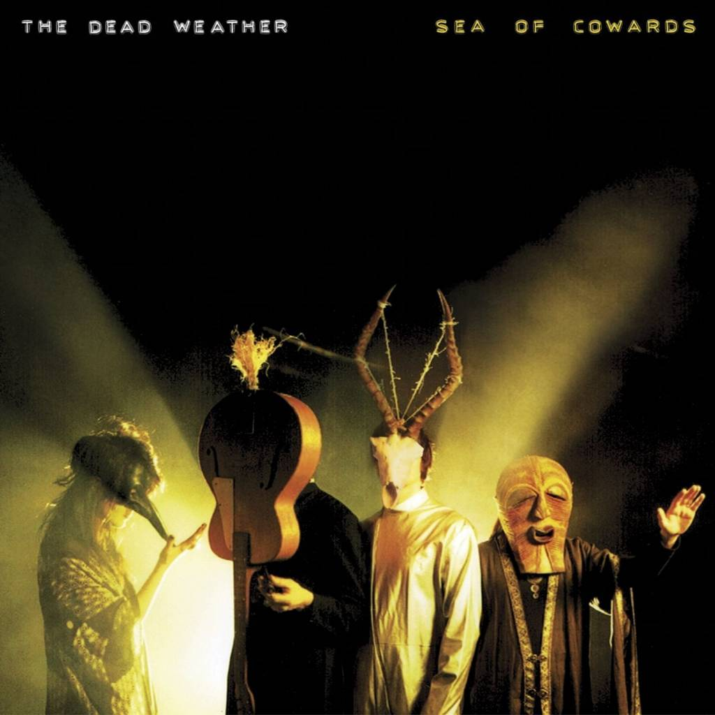 Dead Weather - Sea Of Cowards