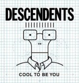 Descendents - Cool To Be You