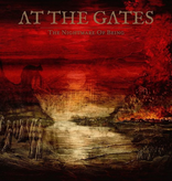 At The Gates – The Nightmare Of Being