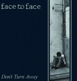 Face To Face - Don't Turn Away