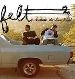 Felt - Felt 2: A Tribute To Lisa Bonet