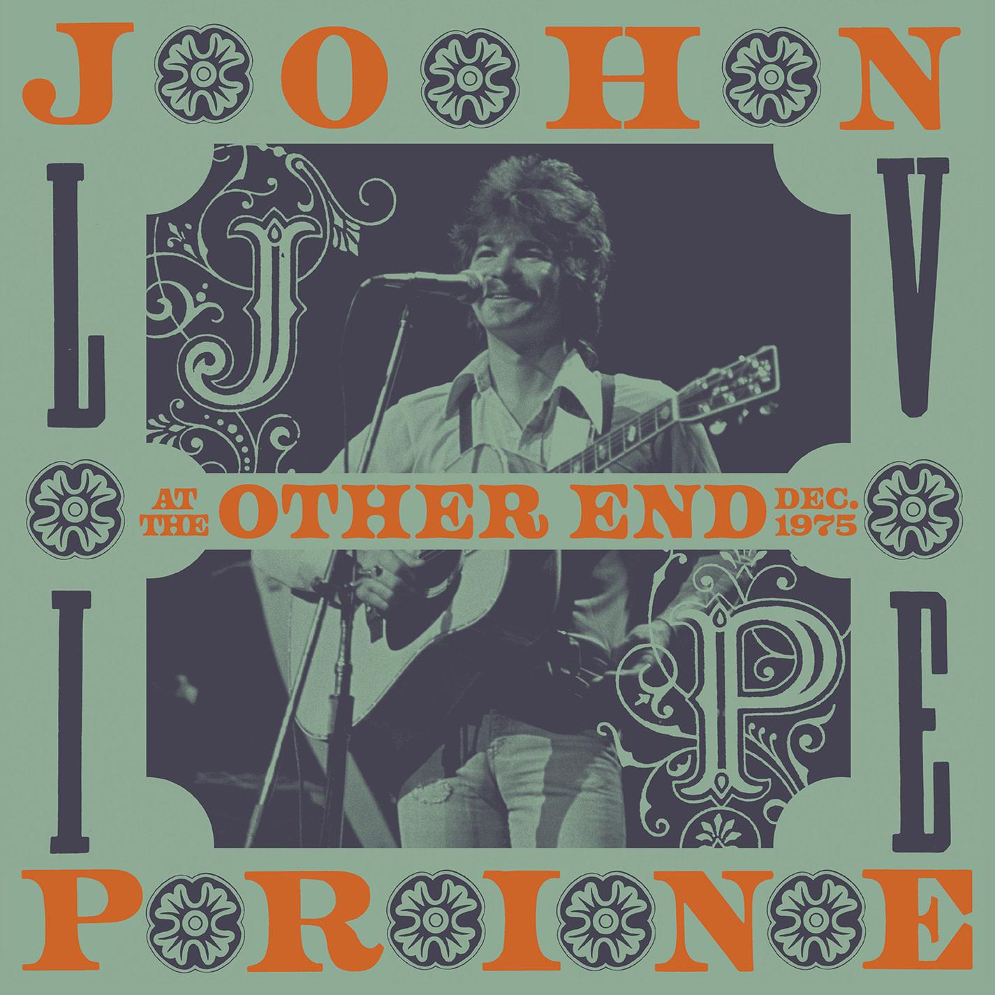 John Prine - Live At The Other End, December 1975