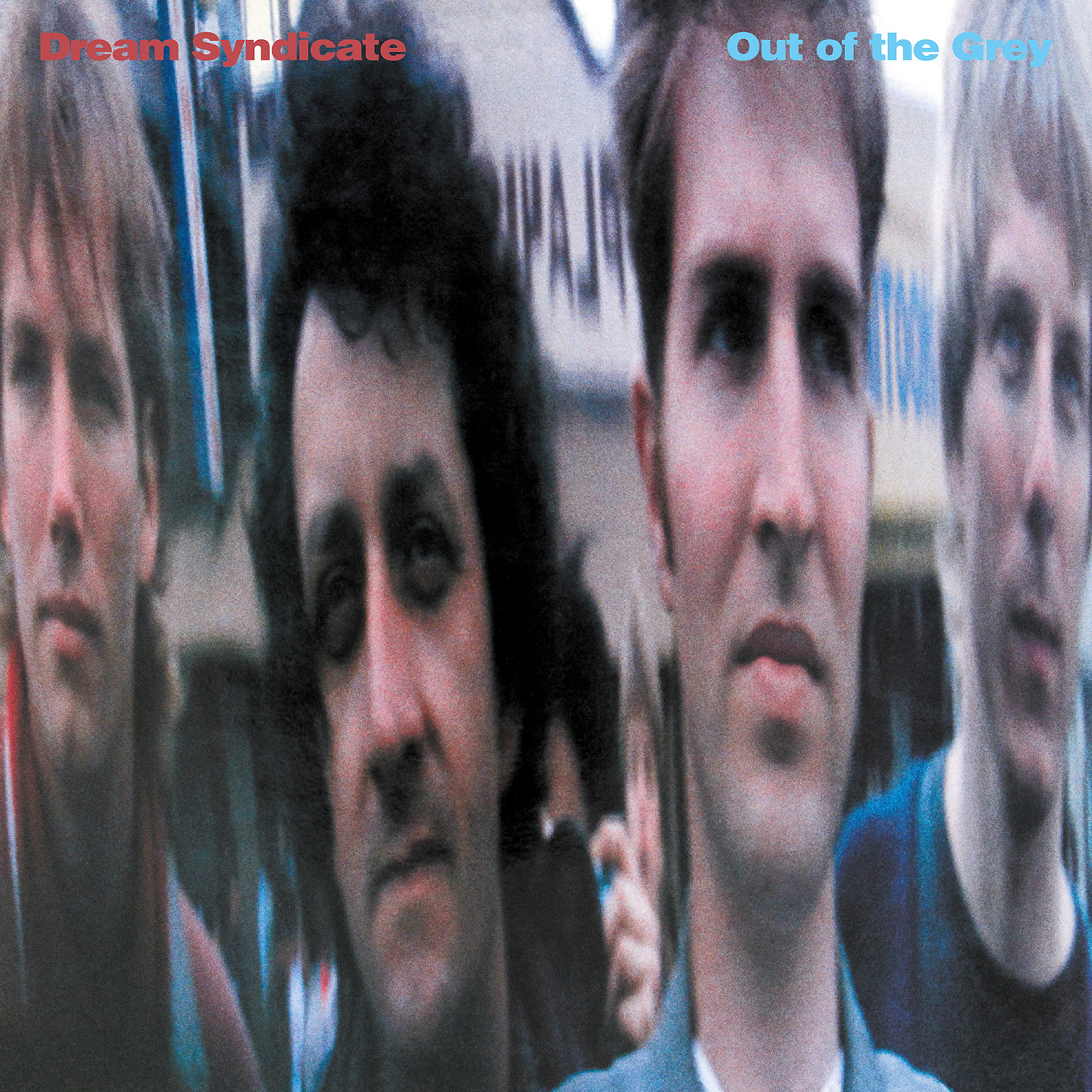 Dream Syndicate - Out Of The Grey