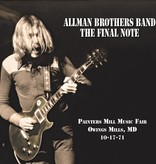 Allman Brothers Band – The Final Note (Painters Mill Music Fair Owings Mills, MD 10-17-71)