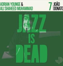 Adrian Younge & Ali Shaheed Muhammad / João Donato– Jazz Is Dead 7