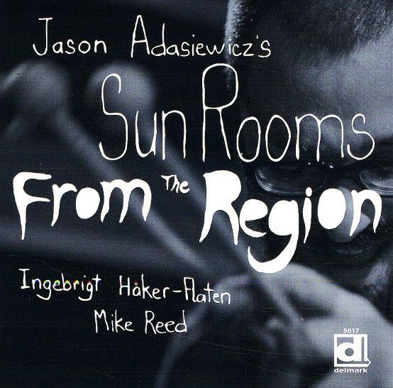 Jason Adasiewicz - From The Region