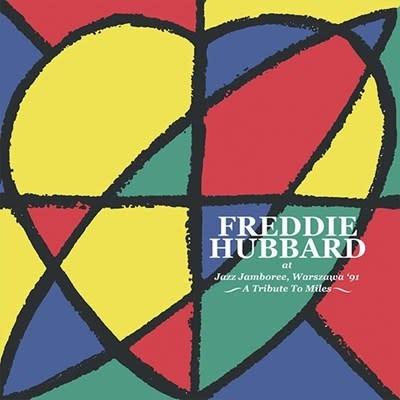 Freddie Hubbard - Live At the Warsaw Jazz Jamboree