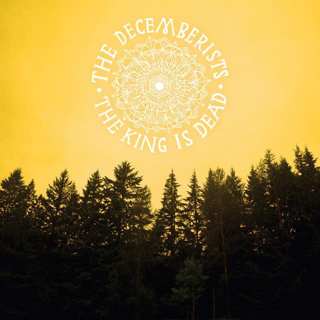 Decemberists – The King Is Dead