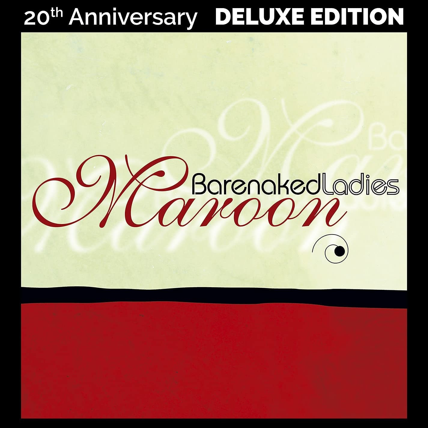 Barenaked Ladies – Maroon (20th Anniversary Deluxe Edition)