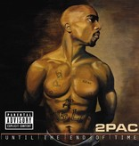 2Pac – Until The End Of Time
