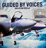 Guided By Voices - Isolation Drill (20th Anniversary Edition)